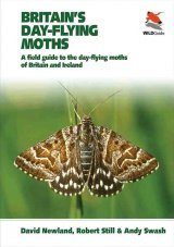 Britain's Day-flying Moths A Field Guide to the Day-flying Moths of Britain and Ireland